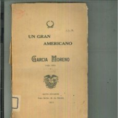Libros antiguos: UN GRAN AMERICANO. J. L. R.. Lote 55032505