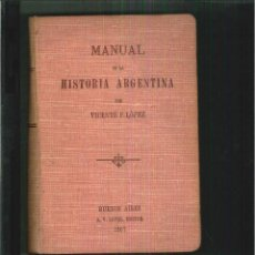 Libros antiguos: MANUAL DE HISTORIA DE ARGENTINA. VICENTE F. LÓPEZ. Lote 55049071