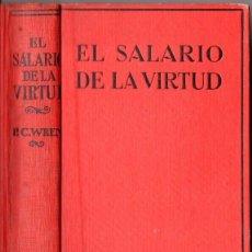 Libros antiguos: PERCIVAL C. WREN : EL SALARIO DE LA VIRTUD (JUVENTUD, 1930). Lote 55078540