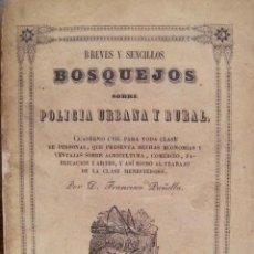 Libros antiguos: BREVES Y SENCILLOS BOSQUEJOS SOBRE POLICIA URBANA Y RURAL BARCELONA 1849 FRANCISCO PAÑELLA . Lote 55150251