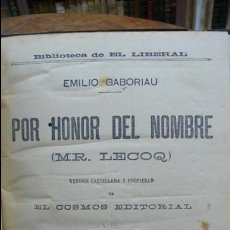 Libros antiguos: POR HONOR DEL NOMBRE EMILIO-GABORIAU Y NOVENTA Y TRES DE VÍCTOR HUGO. 2 OBRAS. 1894-95. . Lote 55185972