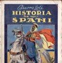 Libros antiguos: PIERRE LOTI : HISTORIA DE UN SPAHI (RIVADENEYRA, 1922). Lote 55196287