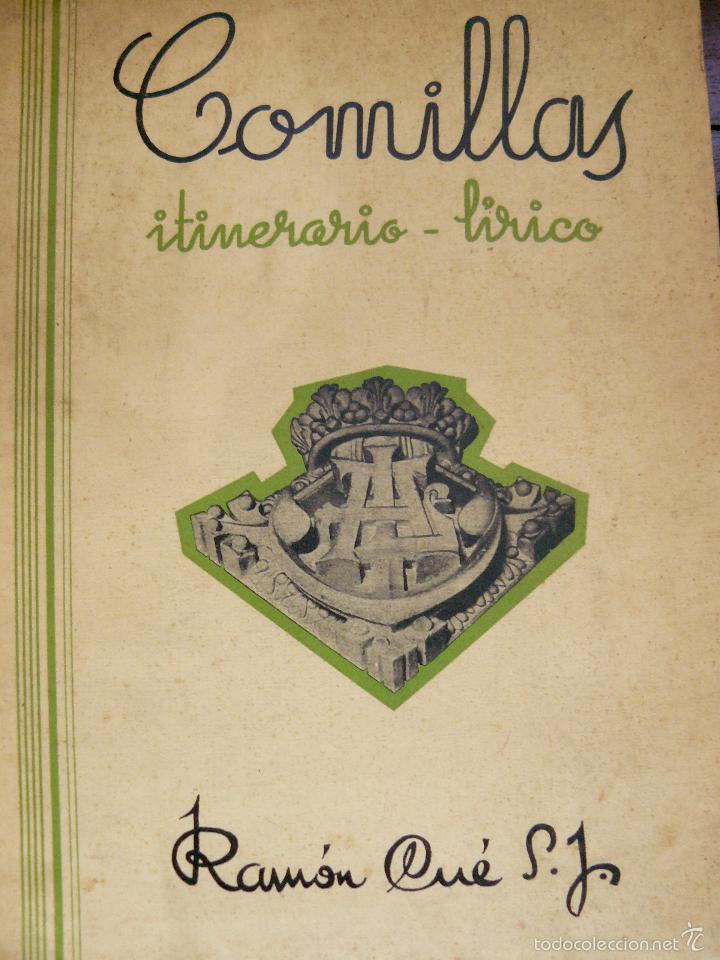 COMILLAS ITINERARIO LÍRICO RAMÓN CUÉ S.JDEDICADO A JUAN Y A CLAUDIO GÜELL MARQUÉS DE COMILLAS (Libros Antiguos, Raros y Curiosos - Bellas artes, ocio y coleccionismo - Otros)