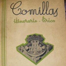 Libros antiguos: COMILLAS ITINERARIO LÍRICO RAMÓN CUÉ S.JDEDICADO A JUAN Y A CLAUDIO GÜELL MARQUÉS DE COMILLAS. Lote 55235530