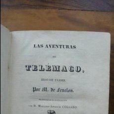 Libros antiguos: LAS AVENTURAS DE TELÉMACO, HIJO DE ULISES. M. DE FENELON. 1832. . Lote 55243382