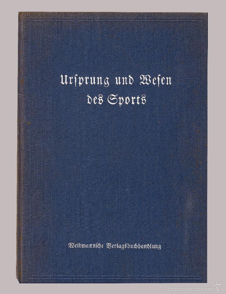 ORIGEN Y EL COMIENZO DE LOS DEPORTES - URFPRUNG UND BEFEN DES SPORTS - BERLIN 1936 (Libros Antiguos, Raros y Curiosos - Otros Idiomas)