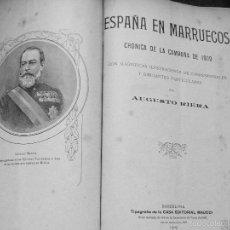Libros antiguos: ESPAÑA EN MARRUECOS CRÓNICA DE LA CAMPAÑA DE 1909 CON ILUSTRACIONES Y DIBUJOS AUGUSTO RIERA MAUCCI . Lote 55322490