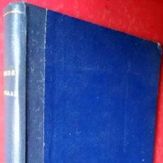 Libros antiguos: ALBERTO ÍNSUA - A. PALACIO VALDÉS - R. LÓPEZ DE HARO . TRES NOVELAS EN UN TOMO. Lote 55375097