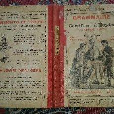Libros antiguos: GRAMMAIRE DU CERTIFICAT DÉTUDES. CLAUDE AUGÉ. LIBRAIRIE LAROUSSE. PARÍS. CIRCA 1920.. Lote 55399483