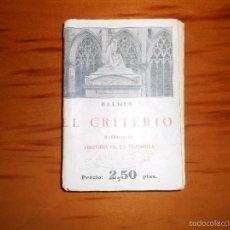 Libros antiguos: BALMES. EL CRITERIO, SEGUIDO DE HISTORIA DE LA FILOSOFÍA. 1933, 1ª EDICIÓN.. Lote 55400025