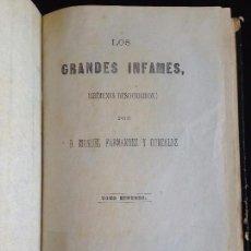 Libros antiguos: LOS GRANDES INFAMES,CRIMENES DESCONOCIDOS,MANUEL FERNANDEZ Y GONZALEZ,TOMO2,MIGUEL PRATS EDITOR 1863. Lote 55574946