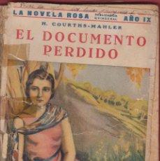 Libros antiguos: EL DOCUMENTO PERDIDO H.COURTHS MAHLER 1ª EDICION LA NOVELA ROSA 127 PAGS BARCELONA 1932 LL1241. Lote 55625660