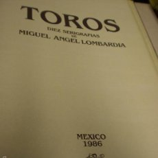 Libros antiguos: GRAN LIBRO DE TOROS - PINTOR LOMBARDÍA. Lote 55636256