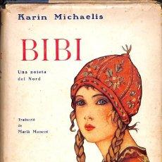 Libros antiguos: BIBI KARIN MICHAELIS, 1934. Lote 55694291