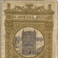 Libros antiguos: EL ARTE EN ESPAÑA. M. GÓMEZ MORENO. H. DE J. THOMAS. BARCELONA. Lote 55734173