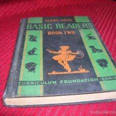 Libros antiguos: LIBRO BASIC READERS,POR ELSON -GRAY ,EN INGLÉS.INFANTIL.. Lote 55782767