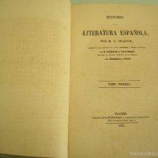 Libros antiguos: HISTORIA DE LA LITERATURA ESPAÑOLA - TOMO I - M. G. TICKNOR - MADRID 1851. Lote 55793807