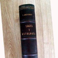 Libros antiguos: LIBRO ANTIGUO 1894. LÓGICA Y ONTOLOGÍA. P. JOSÉ MENDIVE. 270 PÁG. LOMO PIEL CON NERVADURAS.. Lote 55798803