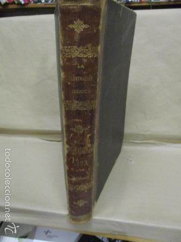 LIBRO VOLUMEN REVISTA - LA ILUSTRACIÓN IBÉRICA 1893 - TOMO UNDECIMO - EDITOR + RAMON MOLINAS (Libros Antiguos, Raros y Curiosos - Historia - Otros)