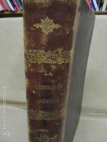 Libros antiguos: Libro volumen revista - La Ilustración Ibérica 1893 - Tomo Undecimo - Editor + Ramon Molinas - Foto 2 - 55804982