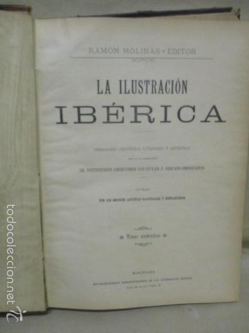 Libros antiguos: Libro volumen revista - La Ilustración Ibérica 1893 - Tomo Undecimo - Editor + Ramon Molinas - Foto 6 - 55804982