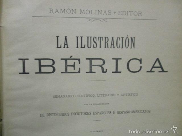 Libros antiguos: Libro volumen revista - La Ilustración Ibérica 1893 - Tomo Undecimo - Editor + Ramon Molinas - Foto 7 - 55804982
