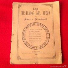 Libros antiguos: LOS MISTERIOS DEL JUEGO, DE MARTÍN POIMONGEZ, MADRID, 1882, 71 PÁGINAS, RÚSTICA.. Lote 55809172