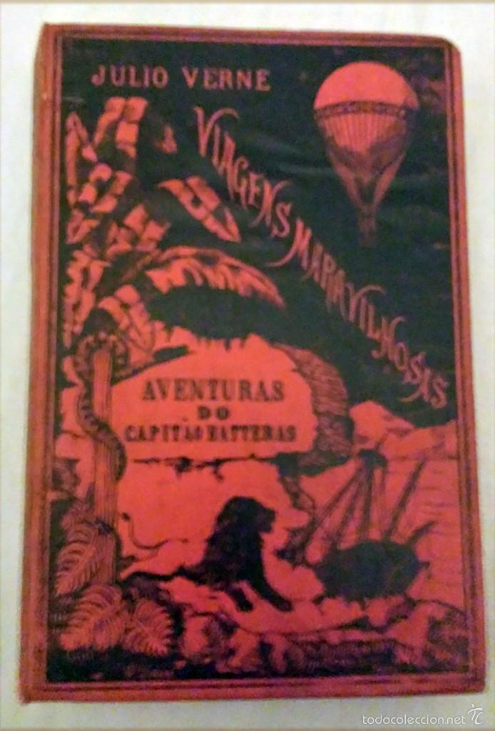 JULIO VERNE - AVENTURAS DO CAPITÁO HATTERAS - AÑO 1886 - TERCEIRA EDIÇÁO - LISBOA - DAVID CORAZZI (Libros Antiguos, Raros y Curiosos - Otros Idiomas)