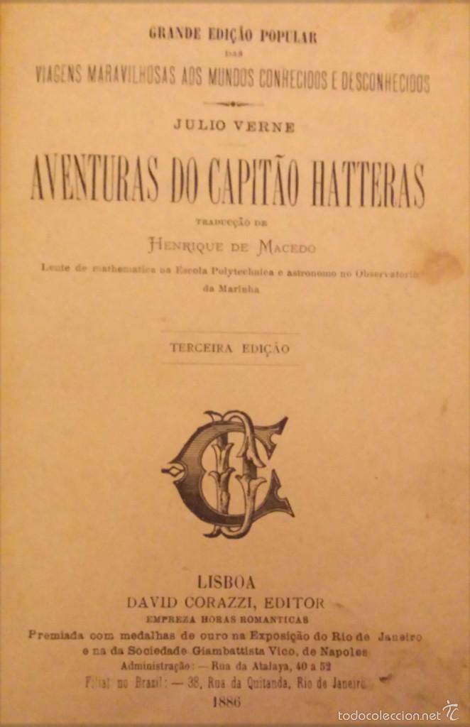 Libros antiguos: JULIO VERNE - AVENTURAS DO CAPITÁO HATTERAS - AÑO 1886 - TERCEIRA EDIÇÁO - LISBOA - DAVID CORAZZI - Foto 2 - 55815800