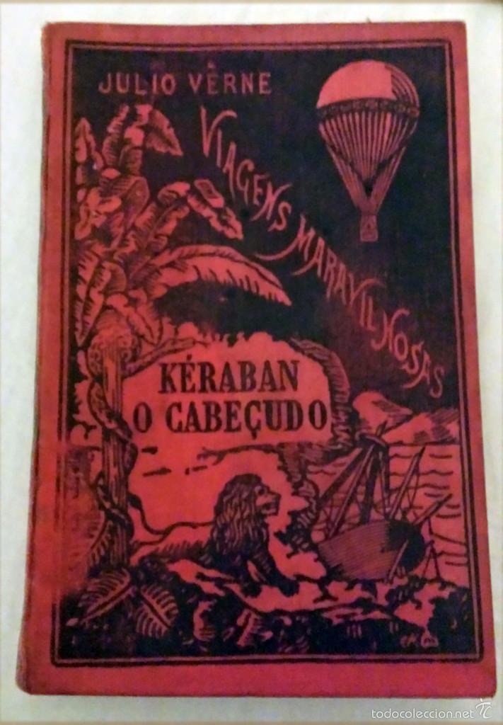 KÉRABAN O CABEÇUDO - AÑO 1889 - JULIO VERNE - TERCEIRA EDIÇÁO - 190 PG. (Libros Antiguos, Raros y Curiosos - Otros Idiomas)