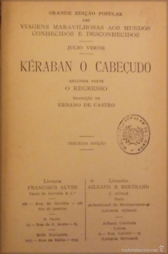Libros antiguos: KÉRABAN O CABEÇUDO - AÑO 1889 - JULIO VERNE - TERCEIRA EDIÇÁO - 190 PG. - Foto 2 - 55815879