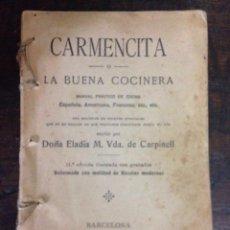Libros antiguos: CARMENCITA LA BUENA COCINERA.. Lote 55864776