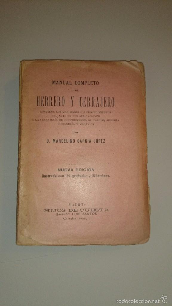 1912 - manual completo del herrero y cerrajero - Comprar