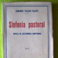 Libros antiguos: SINFONIA PASTORAL_ ARMANDO PALACIOS VALDÉS_ (1931). Lote 55897160