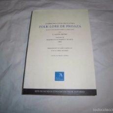 Libros antiguos: FOLK-LORE DE PROAZA.EDICION FACSIMILAR DE JUACO LOPEZ Y JESUS SUAREZ.. Lote 55905658