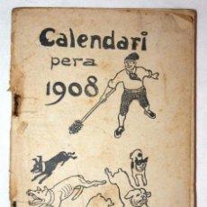 Libros antiguos: CALENDIARI METRALLA PARA 1908 . Lote 55916774