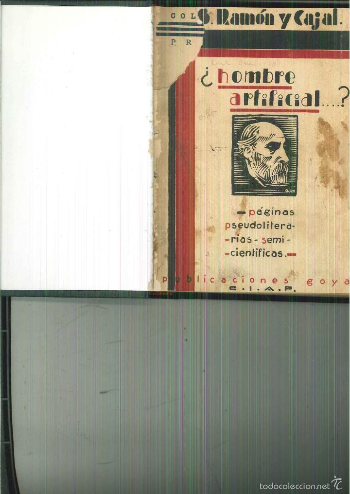 EL HOMBRE ARTIFICIAL. S. RAMÓN Y CAJAL (Libros Antiguos, Raros y Curiosos - Pensamiento - Otros)