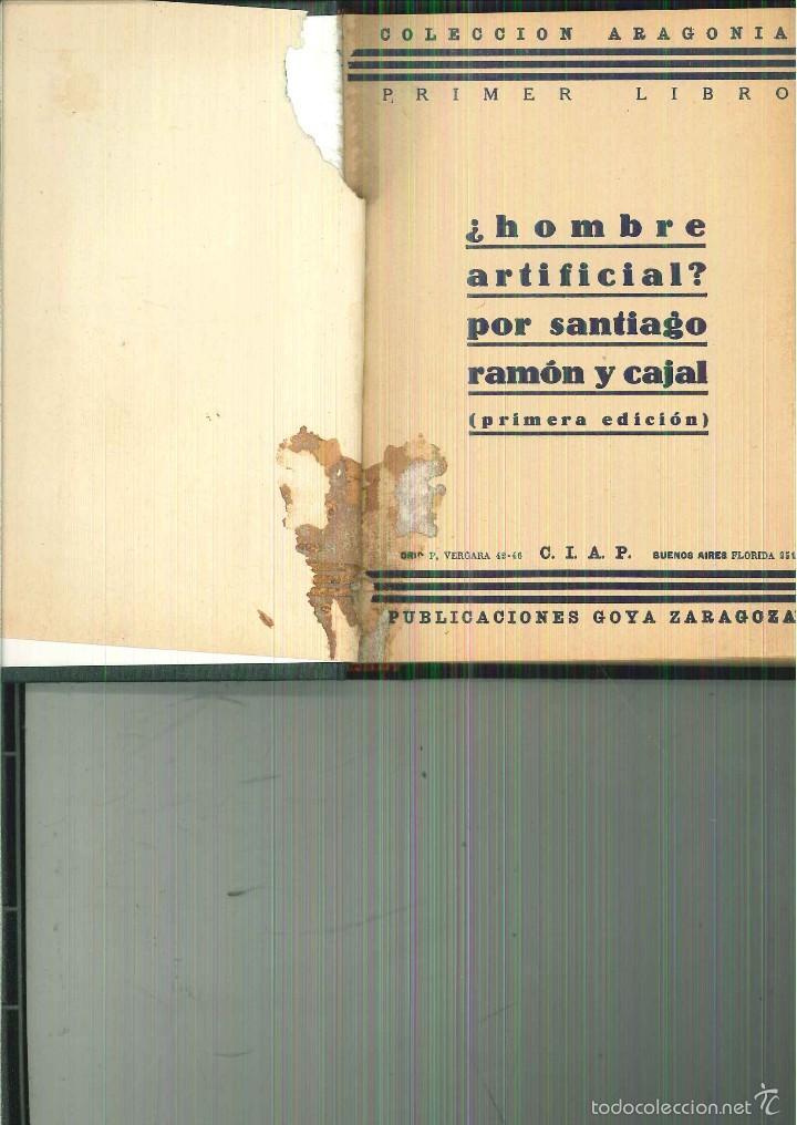Libros antiguos: EL HOMBRE ARTIFICIAL. S. Ramón y Cajal - Foto 2 - 55935523