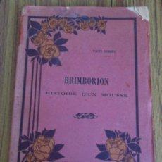 Libros antiguos: BRIMBORION -- BRIMBORION HISTOIRE D´UN MOUSE POR ROGER DOMBRE PERI -- POR ROGER DOMBRE -- PERIS 1931. Lote 55936979