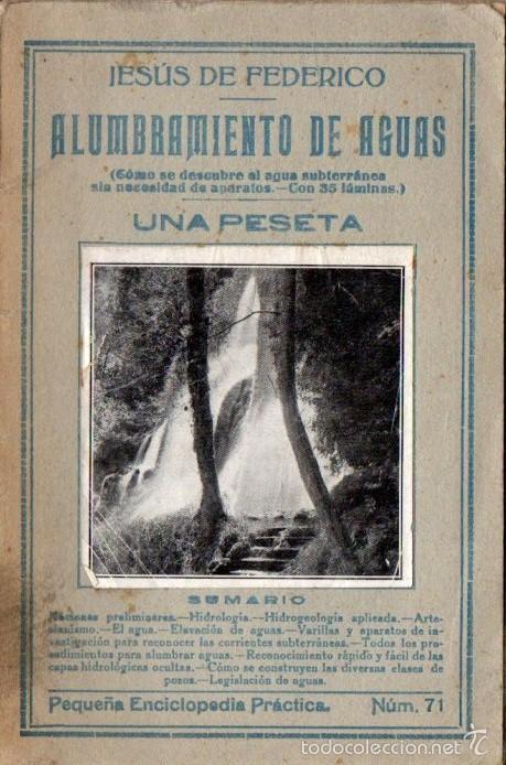 J. DE FEDERICO : ALUMBRAMIENTO DE AGUAS (BERGUA, S.F.) (Libros Antiguos, Raros y Curiosos - Ciencias, Manuales y Oficios - Otros)