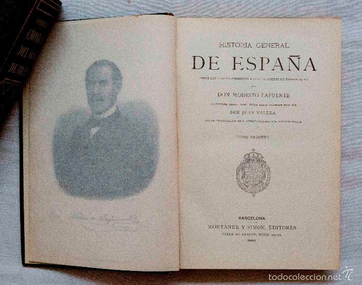 Libros antiguos: HISTORIA GENERAL DE ESPAÑA. MODESTO LAFUENTE. MONTANER Y SIMÓN EDITORES 1889. - Foto 2 - 55991643