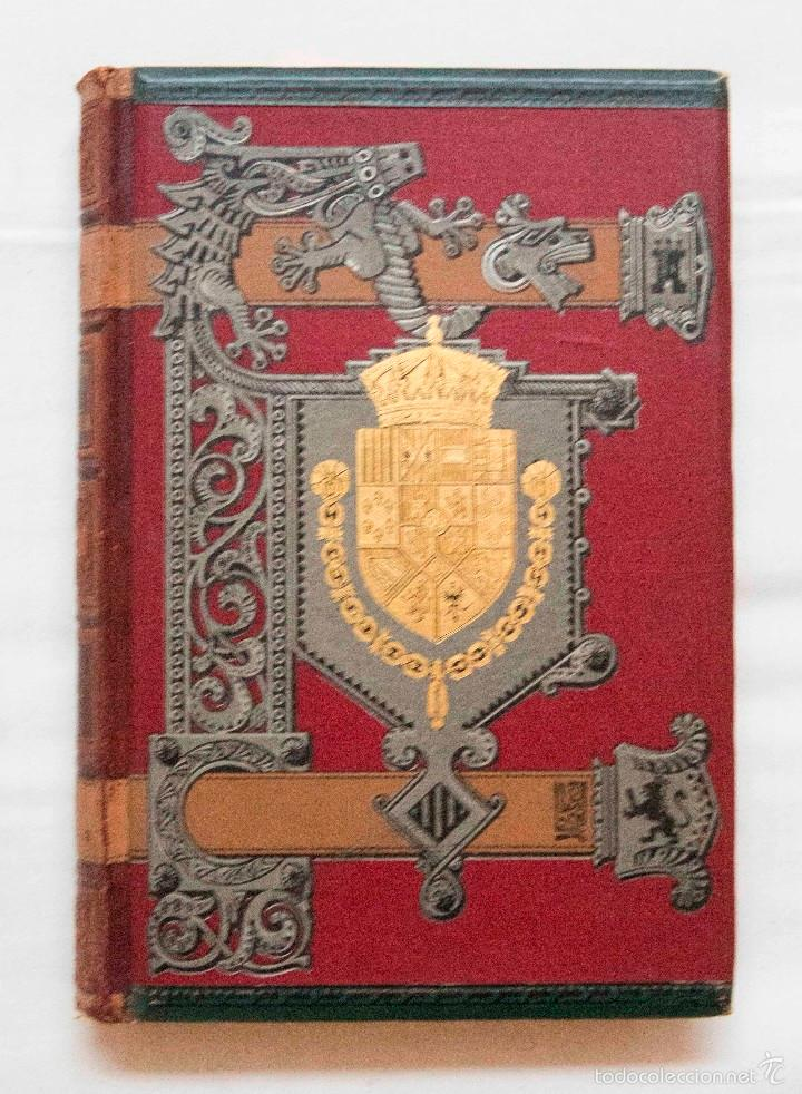 Libros antiguos: HISTORIA GENERAL DE ESPAÑA. MODESTO LAFUENTE. MONTANER Y SIMÓN EDITORES 1889. - Foto 3 - 55991643