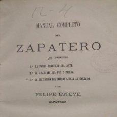 Libros antiguos: MANUAL DEL ZAPATERO. FELIPE ESTEVE. BARCELONA 1867.. Lote 55999731