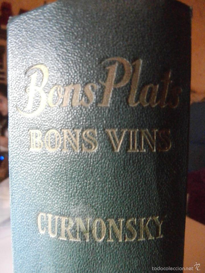 Libros antiguos: Libro - Recetas de cocina, En Francés- Bon Plats, Bons Vins, Curnonsky, 1950, Maurice Ponsot éditeur - Foto 2 - 56024393