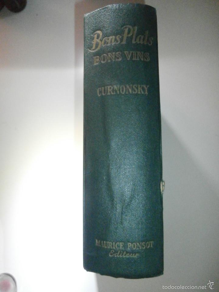 Libros antiguos: Libro - Recetas de cocina, En Francés- Bon Plats, Bons Vins, Curnonsky, 1950, Maurice Ponsot éditeur - Foto 3 - 56024393