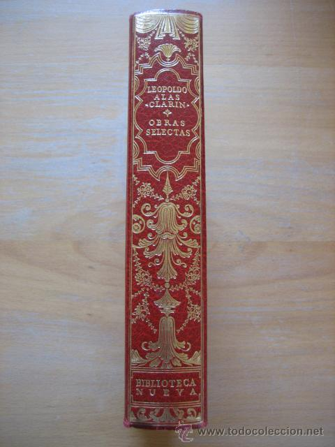 LEOPOLDO ALAS CLARÍN OBRAS SELECTAS (Libros Antiguos, Raros y Curiosos - Literatura - Otros)