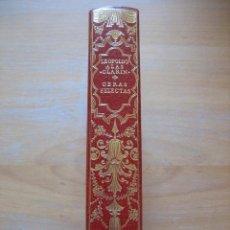 Libros antiguos: LEOPOLDO ALAS CLARÍN OBRAS SELECTAS. Lote 56027240