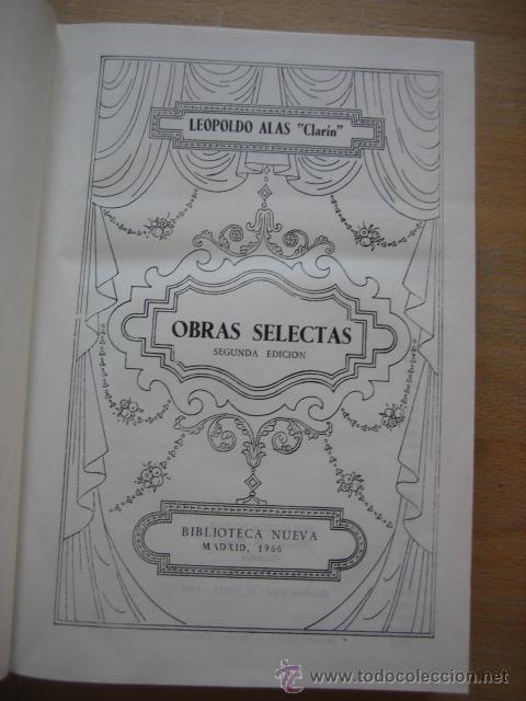 Libros antiguos: LEOPOLDO ALAS CLARÍN OBRAS SELECTAS - Foto 6 - 56027240