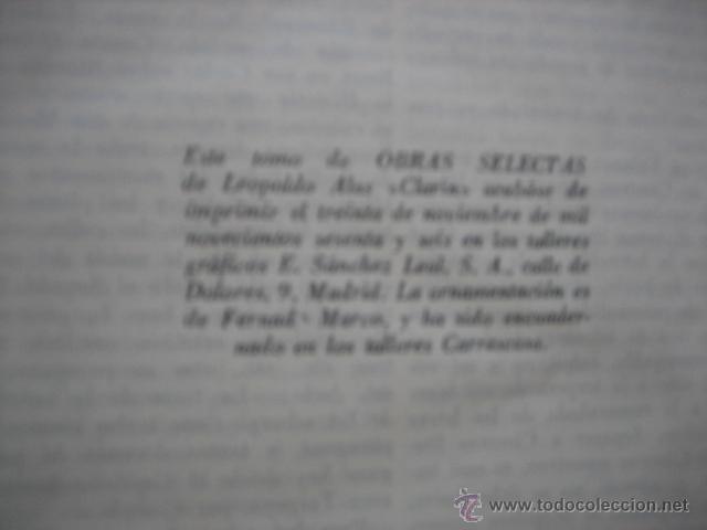 Libros antiguos: LEOPOLDO ALAS CLARÍN OBRAS SELECTAS - Foto 7 - 56027240
