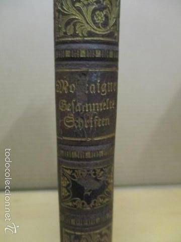 Libros antiguos: Cefammelte Gchriften, Richel de Montaignes 1915 (en aleman) - Foto 3 - 56031687